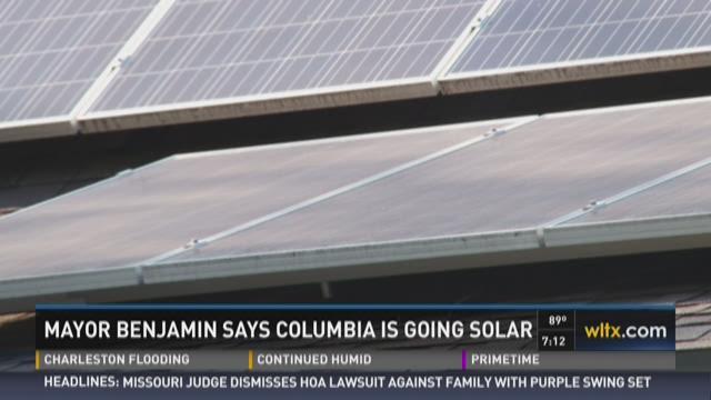 Mayor Benjamin Says Columbia is Going Solar